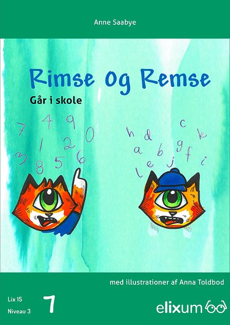 Rimse og Remse - 7 - går i skole