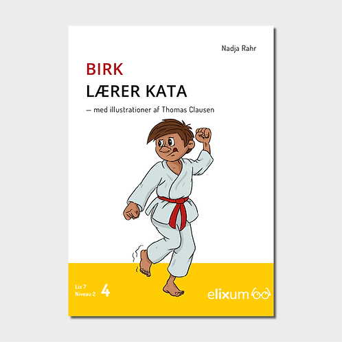 Birk 4 - Lærer kata