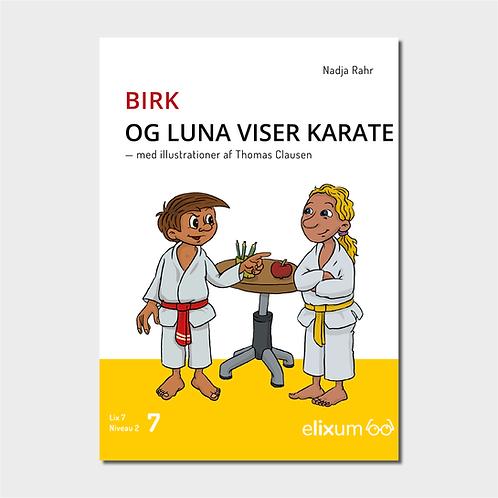 Birk 7 - Og Luna viser karate