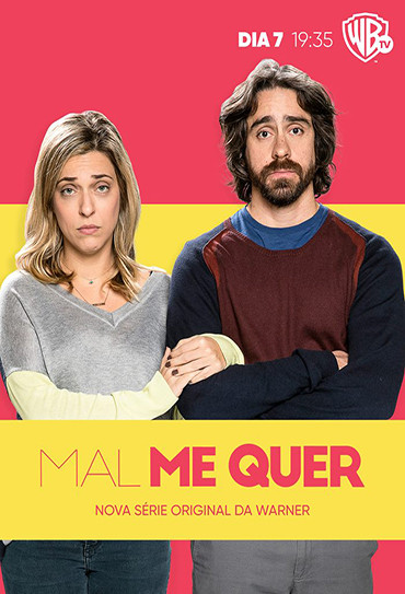 Mal Me Quer (2019)