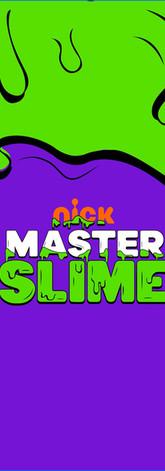 Nick Master Slime (2019)