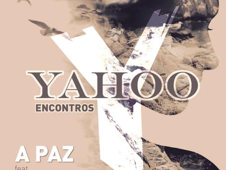 """YAHOO LANÇA """"A PAZ"""""""