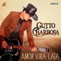 Gutto Barbosa - Amor Vira-Lata