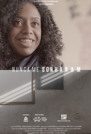 Nunca me Sonharam (2017)