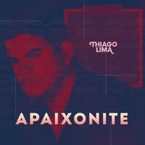 Thiago Lima - Apaixonite