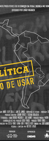 Política: Modo de Usar (2017)