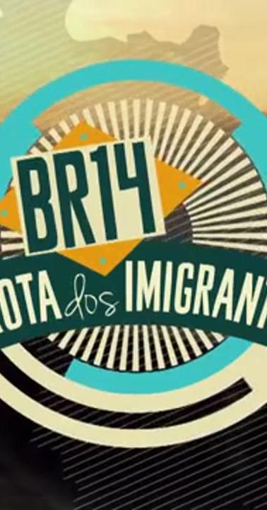 BR14 - A Rota dos Imigrantes