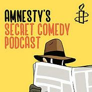 Matt Roper Amnesty International Secret Podcast Comedy Loretta Maine