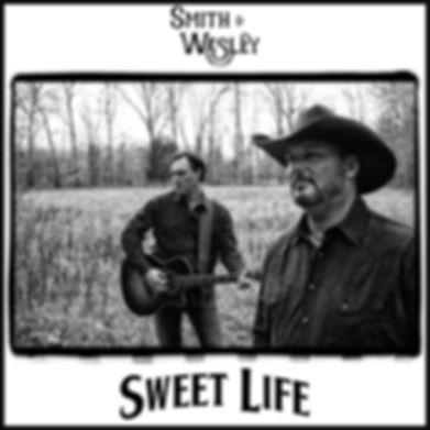 Smith & Wesley, Sweet Life