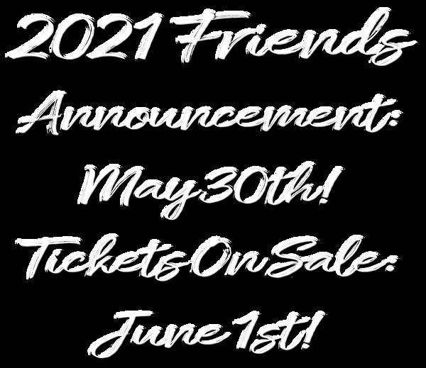 2021 Friends_Announcement.png