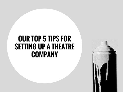Setting Up A Theatre Company
