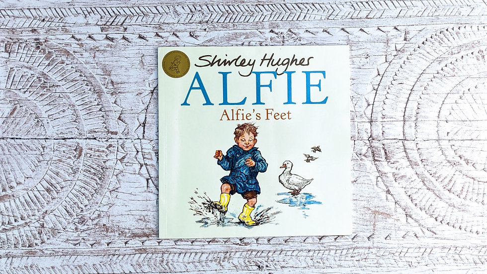 Alfie's Feet - Shirley Hughes