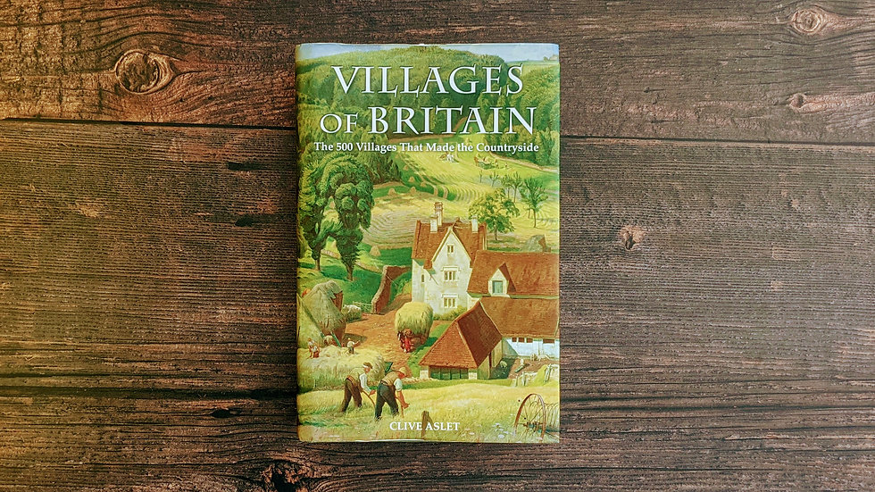 Villages of Britain - Clive Aslet