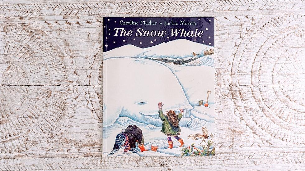 The Snow Whale - Caroline Pitcher & Julie Morris