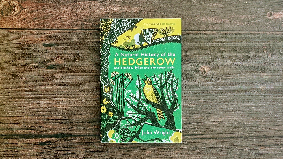 A Natural History of the Hedgerow - John Wright