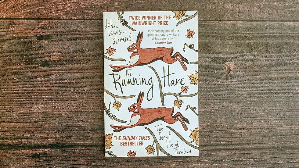 The Running Hare: The Secret Life of Farmland - John Lewis-Stempel