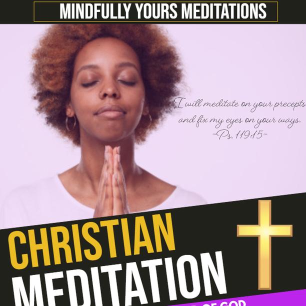 CHRISTIAN MEDITATIONS