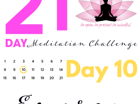 Day 10 - Energy 21 Day Meditation Challenge