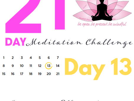 Day 13 Loving-Kindness 21 Day Meditation Challenge