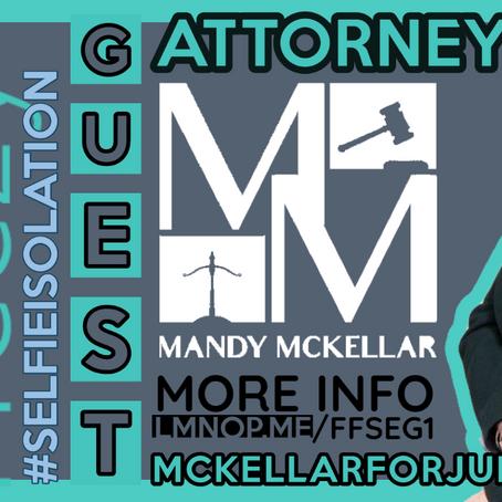 #SelfieIsolation  📱  Special Guest Attorney ⚖️ Mandy McKellar #StayHomeForNevada
