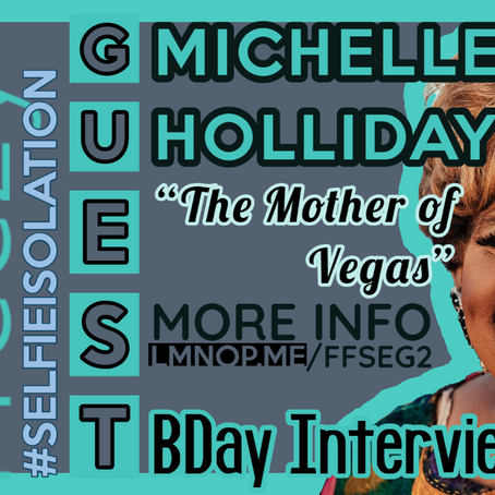 #SelfieIsolation 📱 Michelle Holliday Birthday Interview 🎂 #StayHomeForNevada