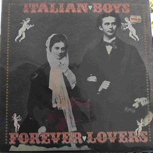 Italian Boys -  Forever Lovers
