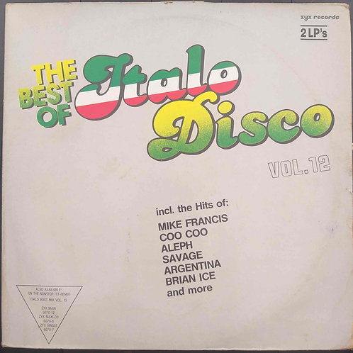 The Best Of Italo - Disco Vol. 12