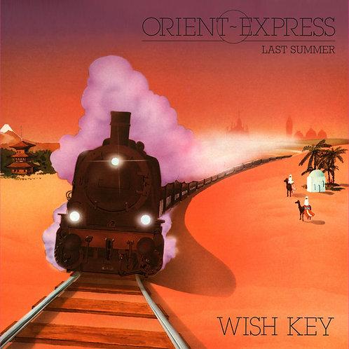 Wish Key – Orient Express / Last Summer