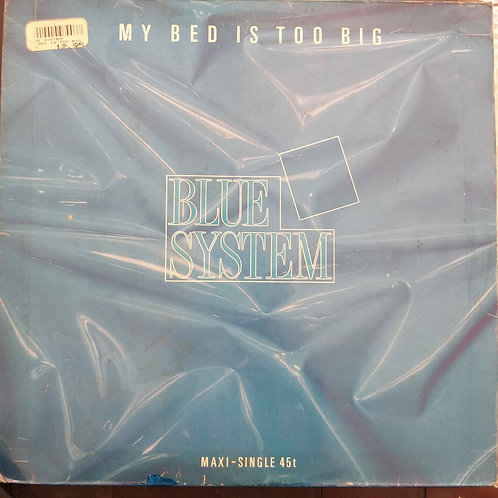 Blue System - My Bed Is Too Big