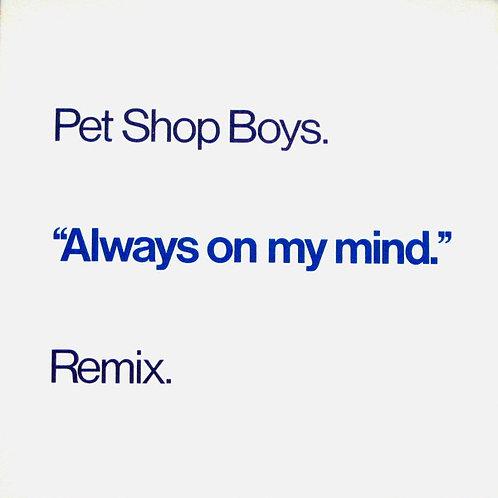 Pet Shop Boys – Always On My Mind (Remix)