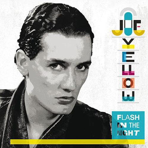 Joe Yellow - Flash In The Night