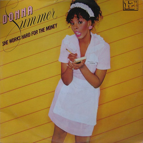 Donna Summer ‎– She Works Hard For The Money