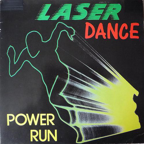 Laser Dance ‎– Power Run