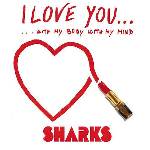 Sharks – I Love You... (Green Vinyl)