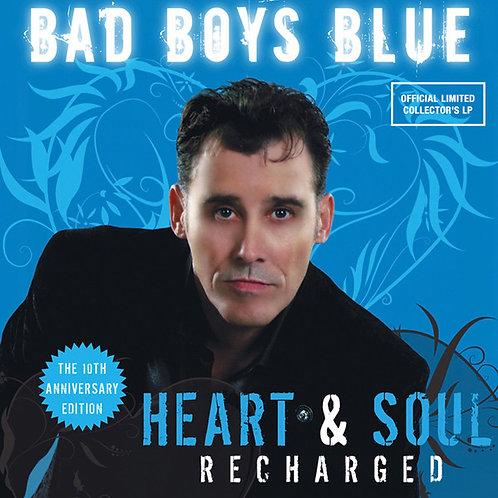 Bad Boys Blue - Heart & Soul (Recharged)