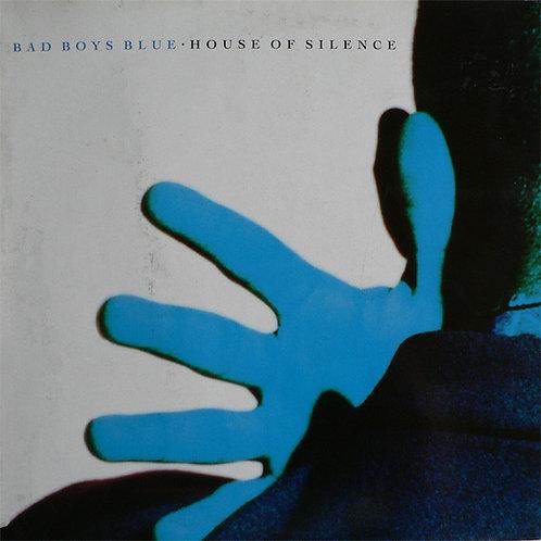 Bad Boys Blue – House Of Silence (LP Gatefold)