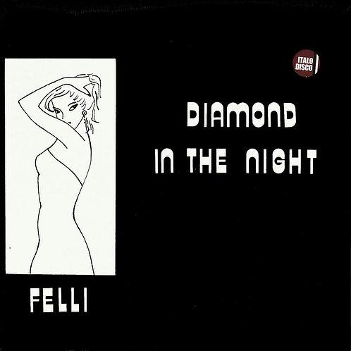 Felli – Diamond In The Night