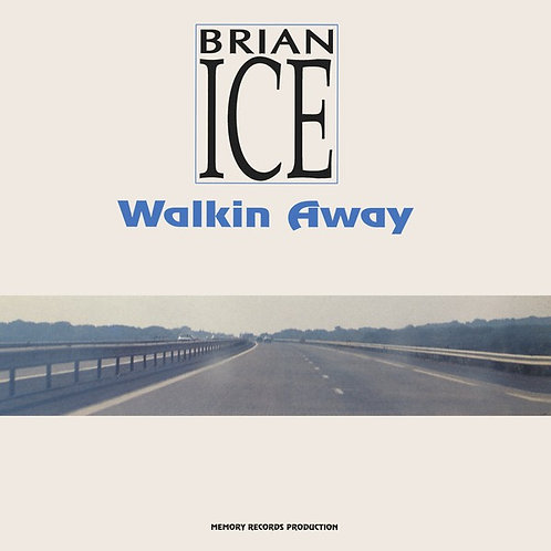 Brian Ice - Walking Away