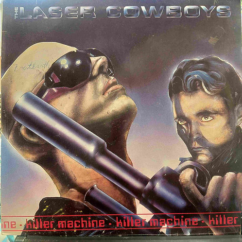 The Laser Cowboys - Killer Machine