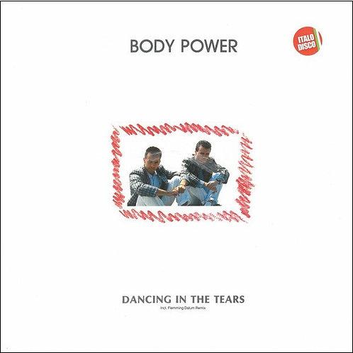 Body Power – Dancing In The Tears