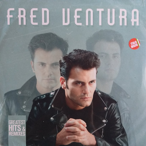 Fred Ventura – Greatest Hits & Remixes