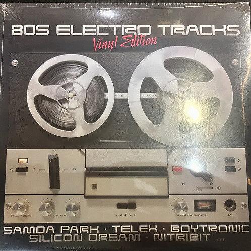 80S Electro Tracks Vinyl Edition