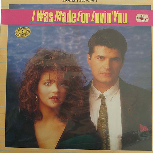 Roman Romance - I Was Made For Lovin' You
