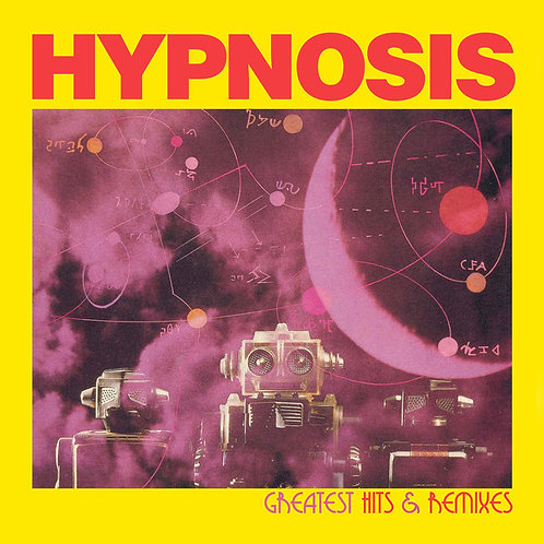 Hypnosis - Greatest Hits & Remixes