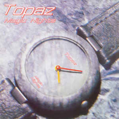Topaz ‎– Magic Nights