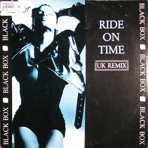 Black Box ‎– Ride On Time (UK Remix)