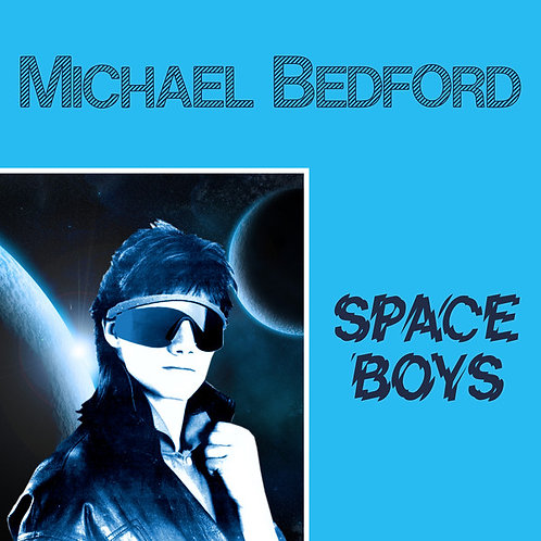 Michael Bedford ‎– Space Boys / When Angels Talk
