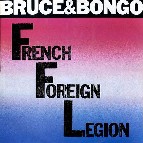 Bruce & Bongo - French Foreign Legion