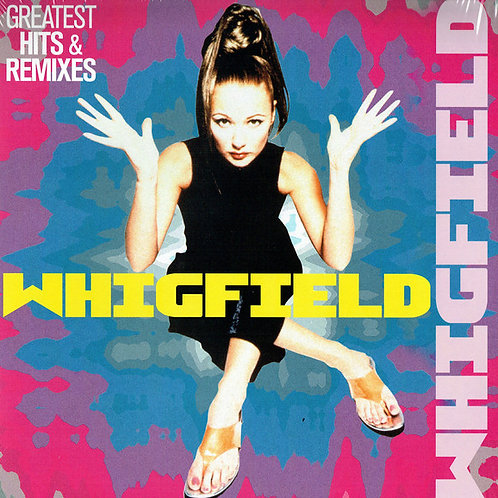 Whigfield ‎– Greatest Hits & Remixes