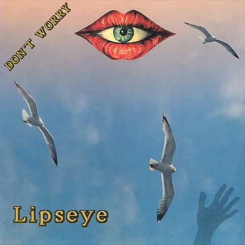 Lipseye – Don't Worry